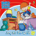 Harry and His Bucket Full of Dinosaurs: Jump into Dino World!: Storybook: Storybook by Penguin Books Ltd (Paperback, 2007)