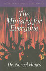 The Ministry for Everyone: Handbook for Effective Soulwinning by Norvel Hayes (Paperback / softback, 2011)