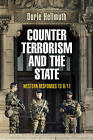 Counterterrorism and the State: Western Responses to 9/11 by Dorle Hellmuth (Hardback, 2015)