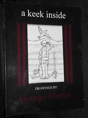 Cartoon 2007-1st A Keek Inside Rare Farben Sind AuffäLlig Signed; George Martin Dundee Humour