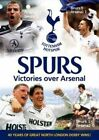 Tottenham Hotspur FC Victories Over Arsenal 5060144243744 DVD Region 2