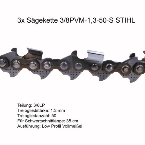 3//8P 1.3mm 50 TG Sägekette Vollmeissel PS 3 Stück Stihl Picco Super