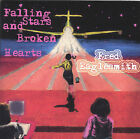 Falling Stars and Broken Hearts by Fred Eaglesmith (CD, Mar-2002, AML)