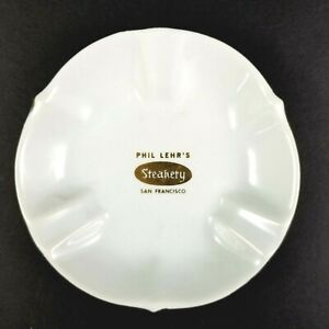 Phil Lehr's Steakery Vintage Ashtray San Francisco 1960s - 1970s White Ceramic