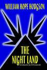 The Night Land by William Hope Hodgson (Paperback / softback, 2005)