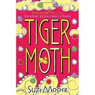 Tiger Moth by Suzi Moore (Paperback, 2014)