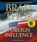 Foreign Influence by Brad Thor (CD-Audio, 2012)