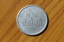 ANTICO GETTONE M. C. D. GRIOLI VALORE 100 numismatica SUBALPINA