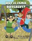 Why Is Jamie Different? by Theresa Terrie Borrelli (Paperback / softback, 2012)