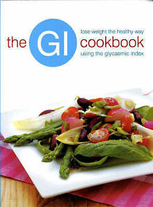 034-VERY-GOOD-034-THE-GI-COOKBOOK-unknown-Book