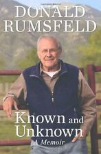 Known and Unknown : A Memoir by Donald Rumsfeld (2011, Hardcover)