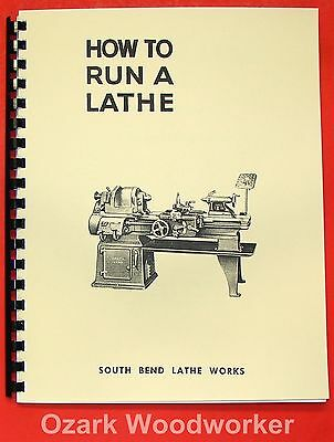 Metalworking Manuals, Books & Plans Inventive South Bend How To Run A Lathe Operator's Manual 1950s-late 1900 Item #0689 To Ensure Smooth Transmission