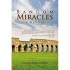 Random Miracles 9781441567086 by Edward Martin Cifelli Paperback