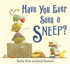 Have You Ever Seen A Sneep? by Tasha Pym (Paperback, 2010)