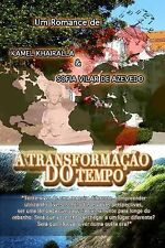 A Transformacao Do Tempo by Kamel Khairalla (2014, Paperback)