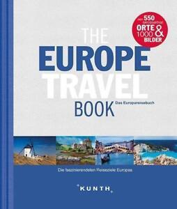 The-Europe-Travel-Book-Die-faszinierendsten-Reiseziele-Europas-KUNTH-Bildband