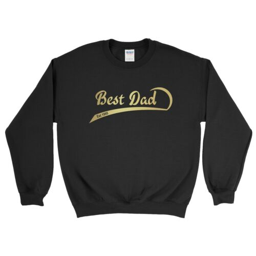 Personalised Sweatshirt Best Dad Est Year Birthday Gift Fathers Day Top T Shirt