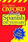 Oxford Mini Study Spanish Dictionary by Oxford University Press (Paperback, 2000)