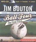 Ball Four: The Final Pitch von Jim Bouton (2014)