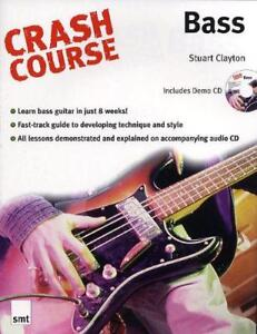 Crash Course Bass Crash Course Warner Brothers by Stuart Clayton  Paperbac - Leicester, United Kingdom - Crash Course Bass Crash Course Warner Brothers by Stuart Clayton  Paperbac - Leicester, United Kingdom