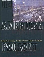 The American Pageant: A History of the Republic, 12th Edition, Thomas Bailey, Da