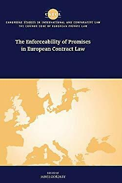 Enforceability of Promises in European Contract Law by Gordley, James-ExLibrary
