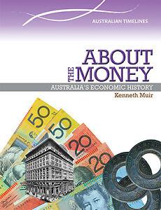 ABOUT-THE-MONEY-AUSTRALIA-039-S-ECONOMIC-HISTORY-BOOK-9780864271242