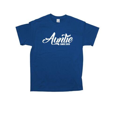 Auntie Since 2019 T-Shirt Best Auntie New Auntie Gift Baby Shower Proud Aunt