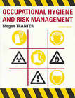 Occupational Hygiene and Risk Management by Megan Tranter (Paperback, 2004)