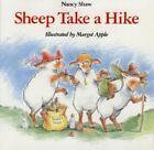 Sheep Take a Hike by Nancy E. Shaw (1996, Picture Book)
