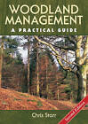 Woodland Management: A Practical Guide by Chris Starr (Hardback, 2013)