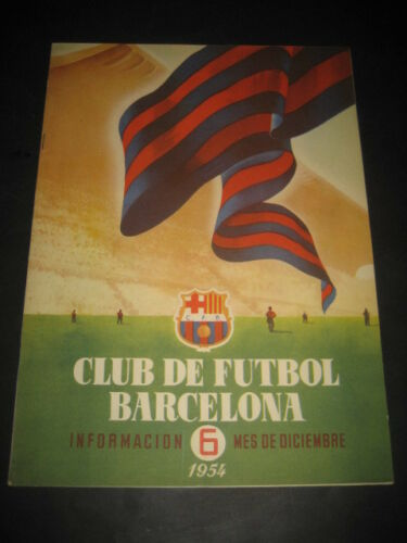 CLUB DE FOOTBALL BARCELONE MAGAZINE INFORMATIONS N°6 DÉCEMBRE 1954