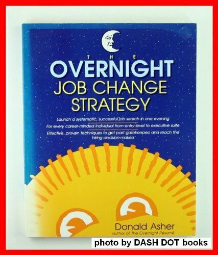The Overnight Job Change Strategy