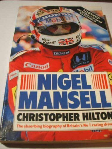Nigel Mansell: The Makings of a Champion By Christopher Hilton. 9780552133432