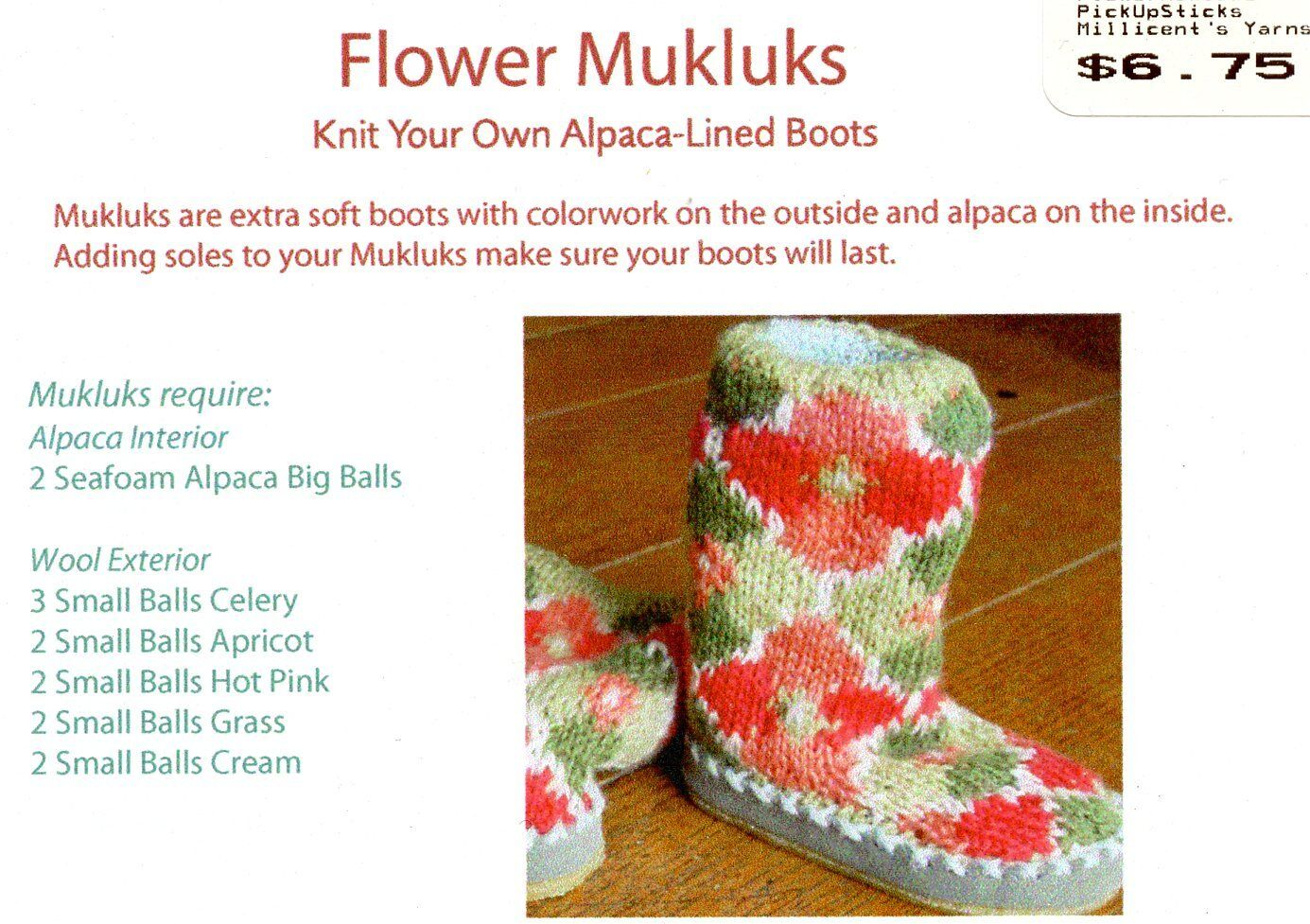 Flower Mukluks Knit Your Own Alpaca Lined Boots Pick Up Sticks