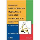 Principles of Object-Oriented Modeling and Simulation with Modelica 3.3: A Cyber-Physical Approach by Peter A. Fritzson (Paperback, 2015)