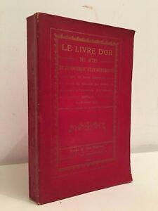 Il Libro Oro Delle Atti Dedizione E Generosità Diocesi Di REIMS1896 Desclée