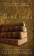 Bookends by Liz Curtis Higgs (2005, Paperback)