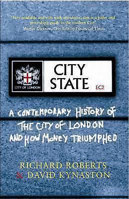 City State by Roberts, Richard; Kynaston, David