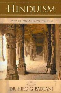 Hinduism-Path-of-the-Ancient-Wisdom-Paperback-by-Badlani-Hiro-G-Brand-N