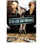 Calles Sin Nombre (DVD, 2009)