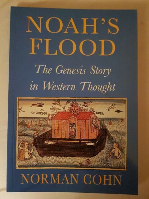 Noah's Flood: Genesis Story in Western Thought by Norman Cohn (Paperback, 1999)