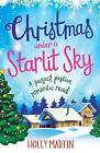 Christmas Under a Starlit Sky by Holly Martin (Paperback, 2016)