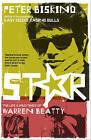 Star by Peter Biskind (Hardback, 2010)