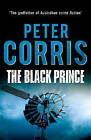The Black Prince by Peter Corris (Paperback, 2014)