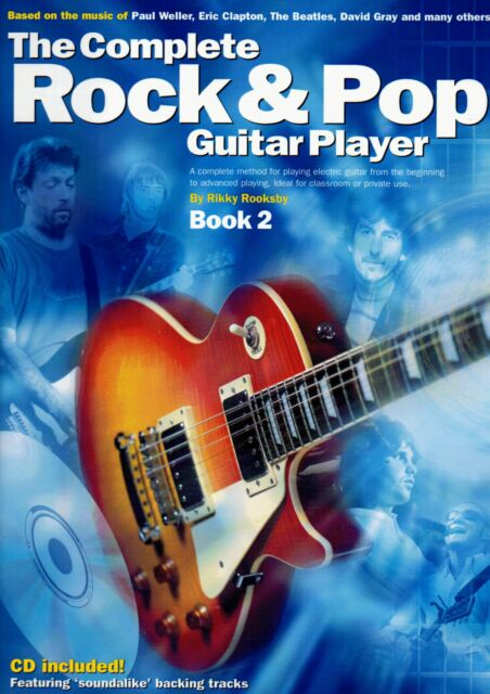 The Complete Rock & Pop Guitar Player BOOK 2 Sheet Music Book & CD - Revised Ed
