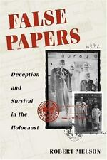 False Papers: DECEPTION AND SURVIVAL IN THE HOLOCAUST