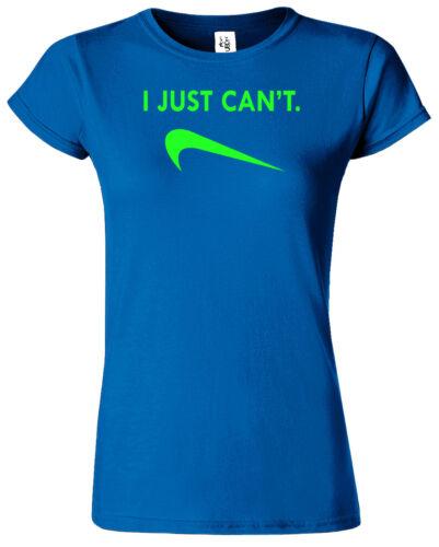 Cant je viens Drôle Femme T Shirt Enfants Nouveauté Blague Cadeau Top Girlie Casual T-Shirt