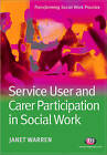 Service User and Carer Participation in Social Work by Janet Warren (Paperback, 2007)
