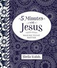 5 Minutes with Jesus by Sheila Walsh (2015, Hardcover)